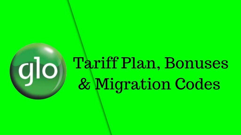 Glo Tariff Plan, migration codes