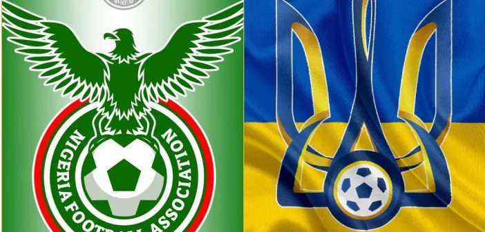 Watch Ukraine Vs Nigeria Live across the world 1